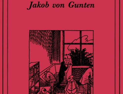 Jakob von Gunten di Robert Walser. Riassunto e recensione
