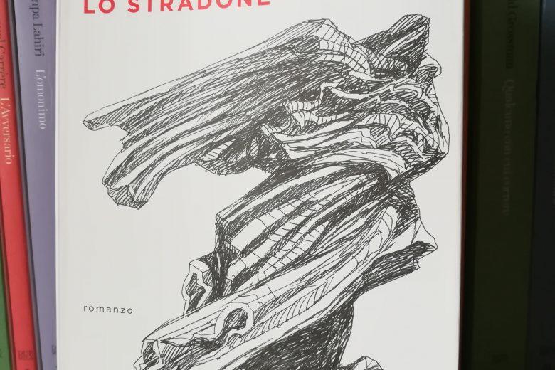 Lo Stradone di Francesco Pecoraro. Recensione